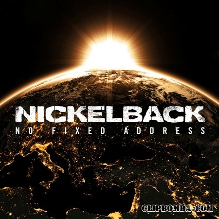 Nickelback - No Fixed Adress (2014)