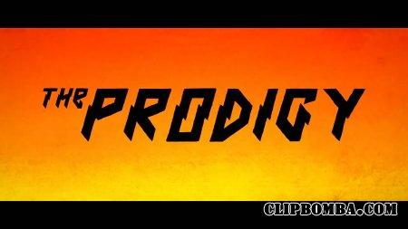 The Prodigy - Nasty (2015)